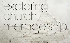 Exploring Church Membership