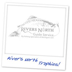 Rivers North Guide Service, Trophey Stories