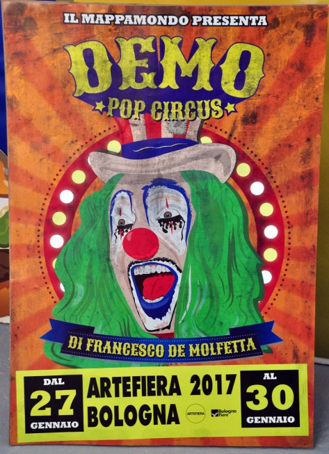 Francesco De Molfetta, Demo Pop Circus, 2017. ArteFiera 2017