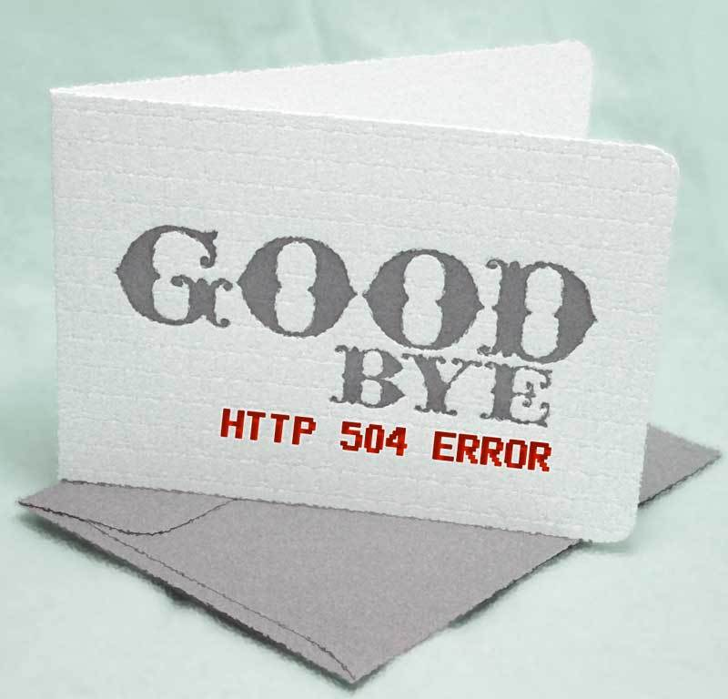 goodbye-504-Error