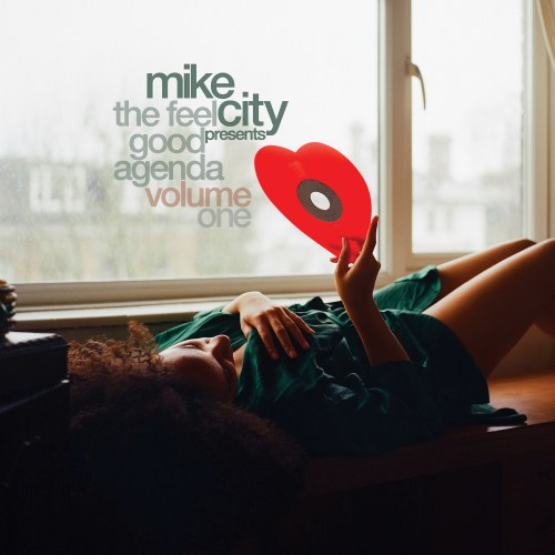 MIKE CITY – THE FEEL GOOD AGENDA, VOL. 1