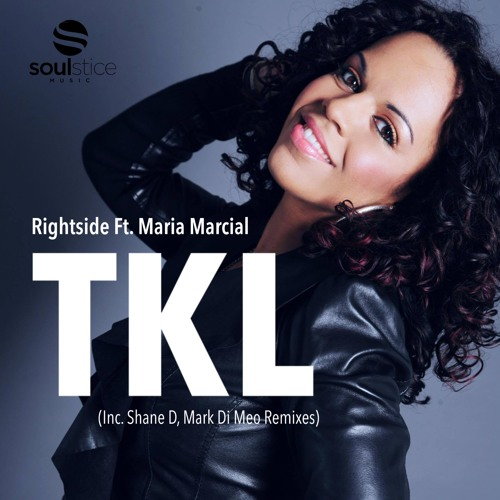 Rightside feat. Maria Marcial - TKL