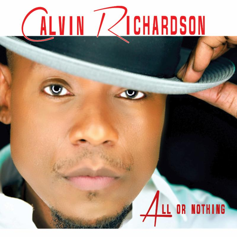 Calvin Richardson - All or Nothing