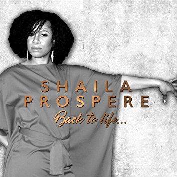 Shaila Prospere - Back to Life