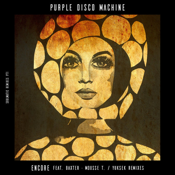 PURPLE DISCO MACHINE – ENCORE