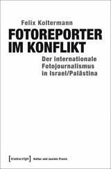 Felix Koltermann: Fotoreporter im Konflikt