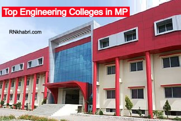 Top Engineering Colleges in MP - List of Colleges