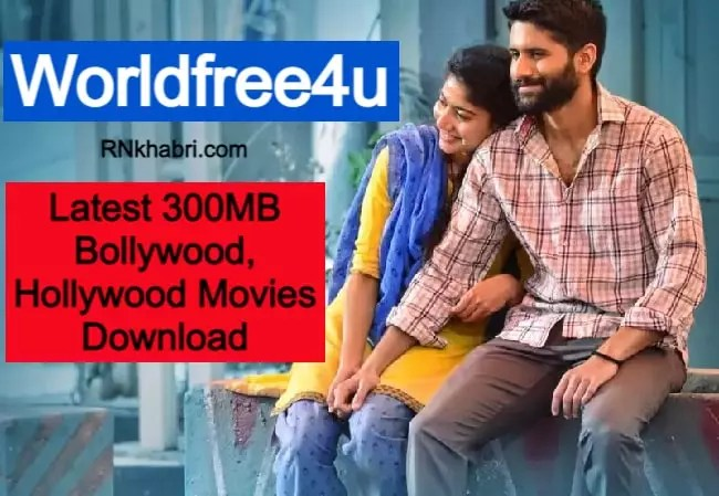 Worldfree4u: Latest 300MB Bollywood, Hollywood Movies Download