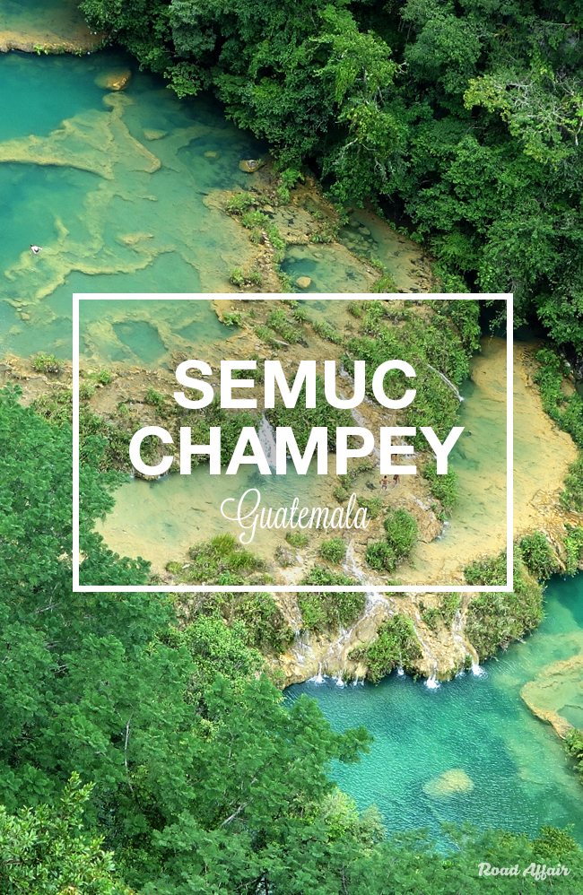 The Ultimate Guide to Visiting Semuc Champey  Road Affair