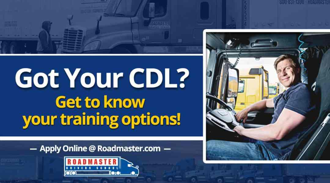 Got Your CDL? Get to Know Your Options.