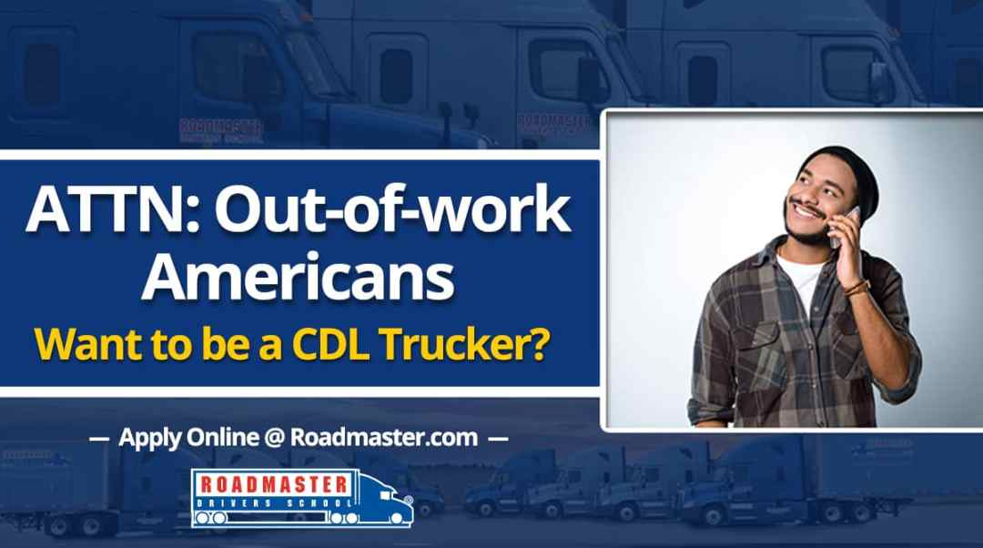 Attention out-of-work Americans: Want to be a trucker?