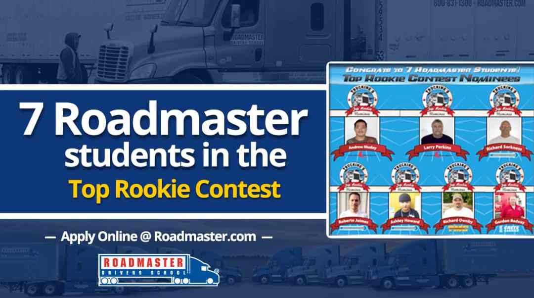 7 Roadmaster Students in the Top Rookie Contest!