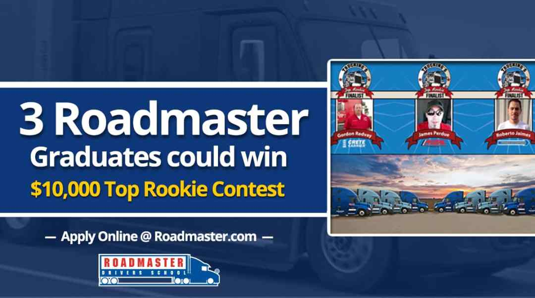 3 Roadmaster Graduates Could Win $10,000 in Top Rookie Contest!