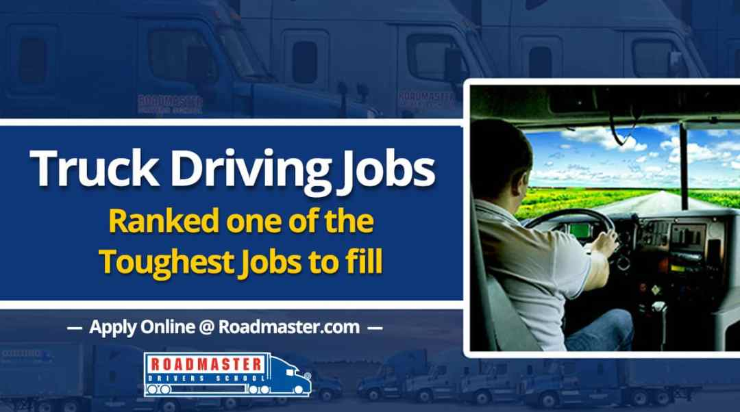 Truck driving jobs ranked as one of the toughest to fill