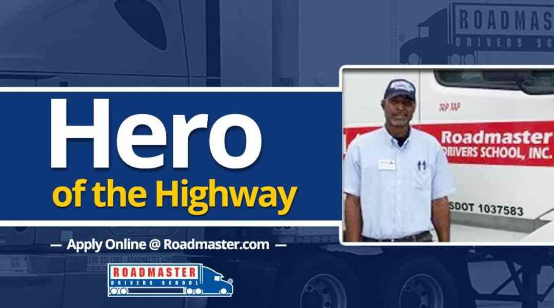 """""""Hero of the Highway"""""""
