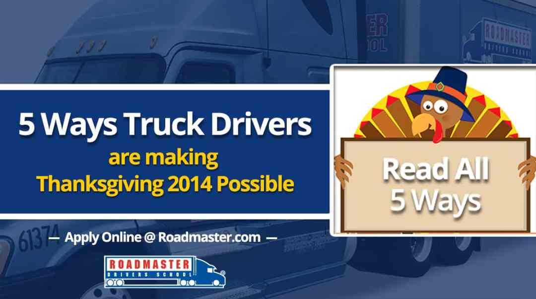5 Ways Truck Drivers Are Making Thanksgiving 2014 Possible