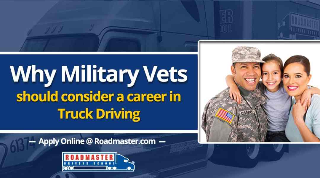 Why Military Veterans Should Consider A Career In Trucking