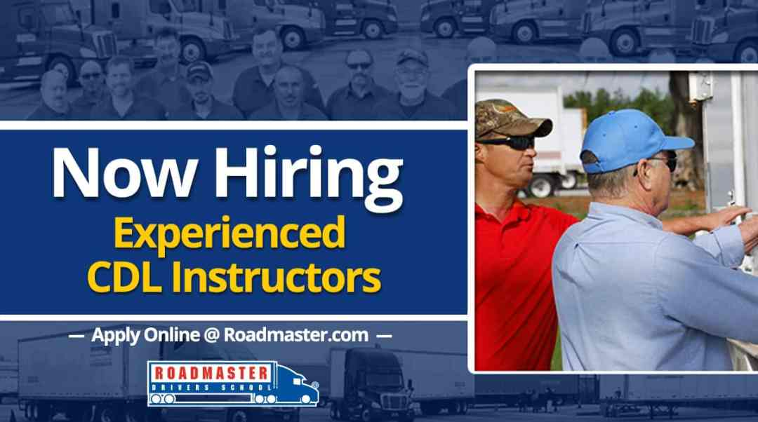 NOW HIRING: Roadmaster CDL Instructors