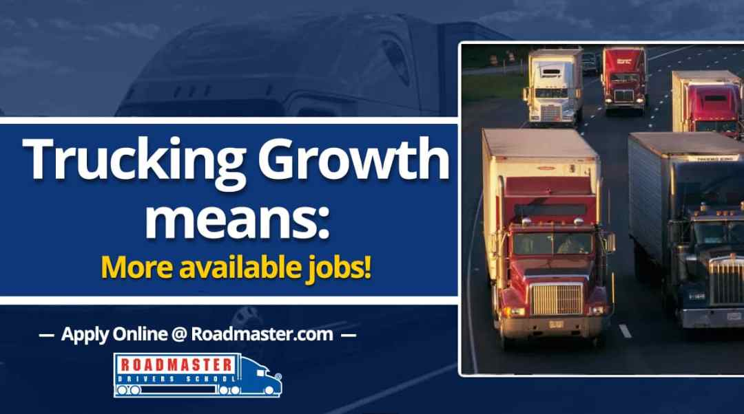 Trucking Growth Means More Available Jobs