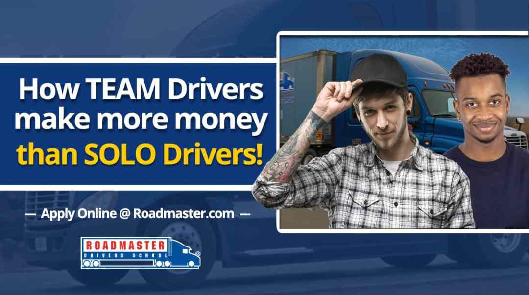 How Team Drivers Make More Money Than Solo Drivers