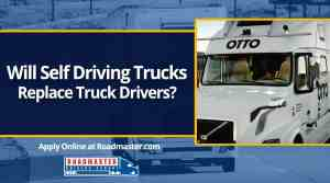 Will Self Driving Trucks Replace Truck Drivers?