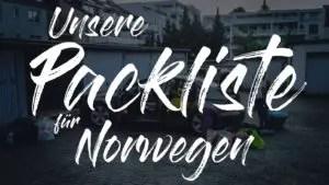 Norwegen Packliste