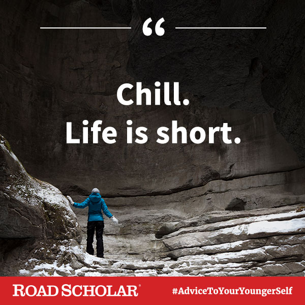 Chill. Life is short.