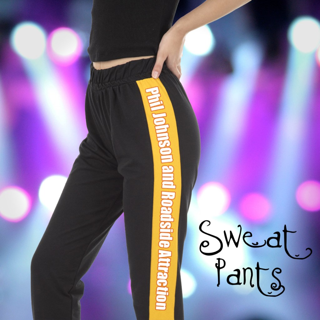 Sweat Pants by Phil Johnson and Roadside Attracrtion