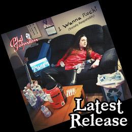 I Wanna Rock (Socially Responsibly) Latest Release