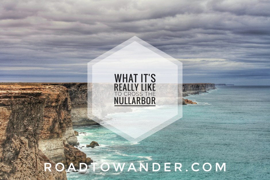What it's really like to cross the Nullarbor