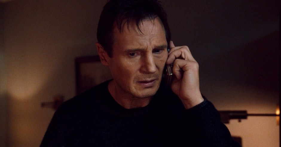 ... but if you don't, I will look for you, I will find you... and I will kill you.