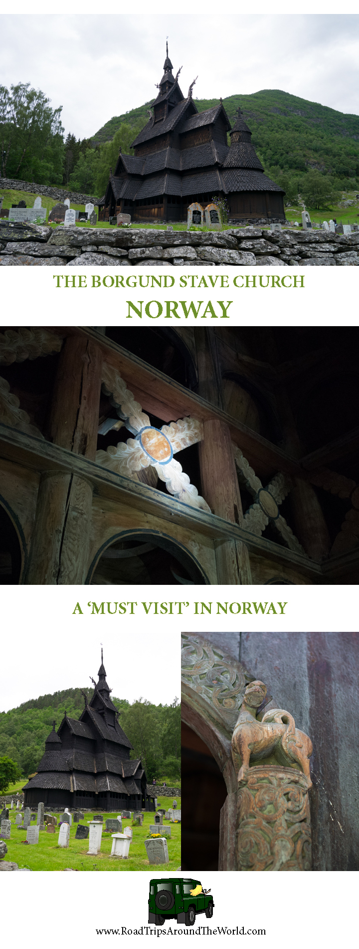 The Borgund Stave Church - A must visit in Norway - Check out www.roadtripsaroundtheworld.com for more information