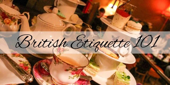 British Etiquette 101