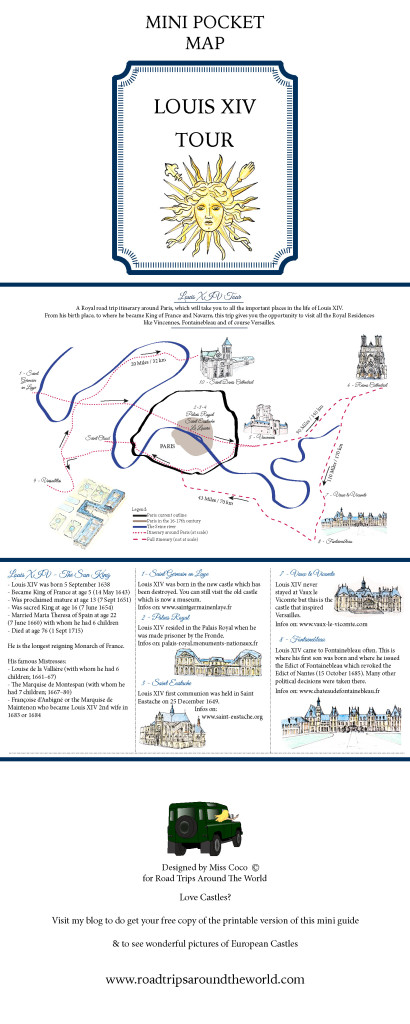 A mini guide for a Royal Road Trip Itinerary to follow Louis XIV footsteps - available for download on roadtripsaroundtheworld.com
