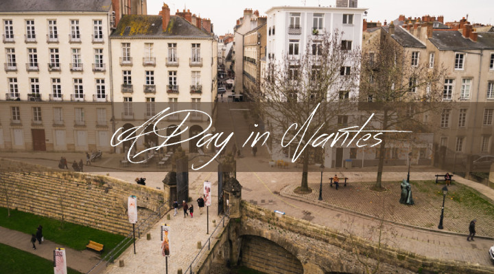 Things to do in One Day in Nantes - roadtripsaroundtheworld.com