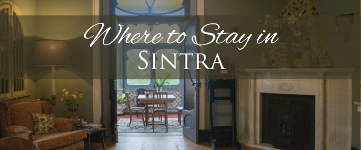 Looking for a Hotel in Sintra? Look no further
