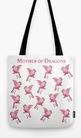Mother of Dragons tote bag for Game of Thrones fans only