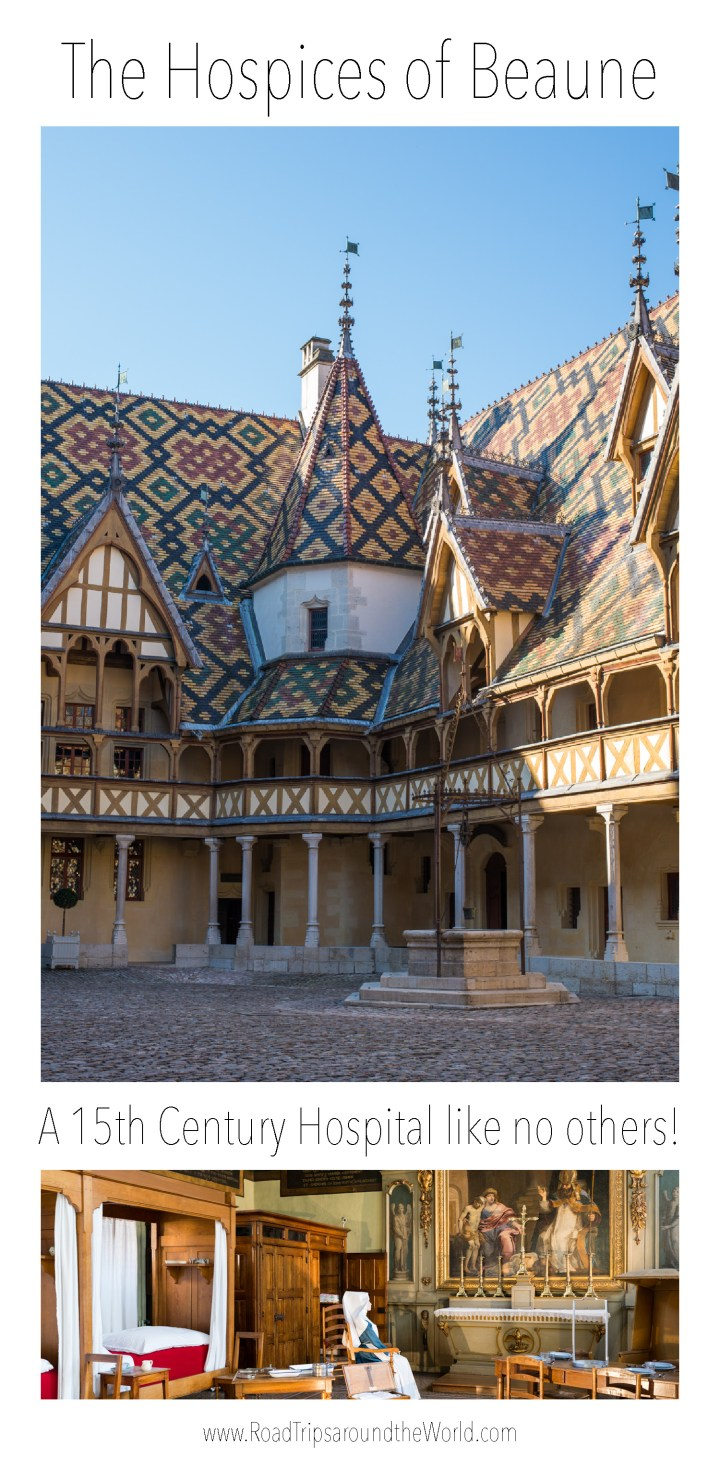 Visit of the Hospices of Beaune in Burgundy, France on www.RoadTripsaroundtheWorld.com