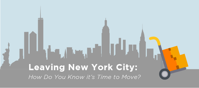 Leaving New York City: How Do You Know it's Time to Move?