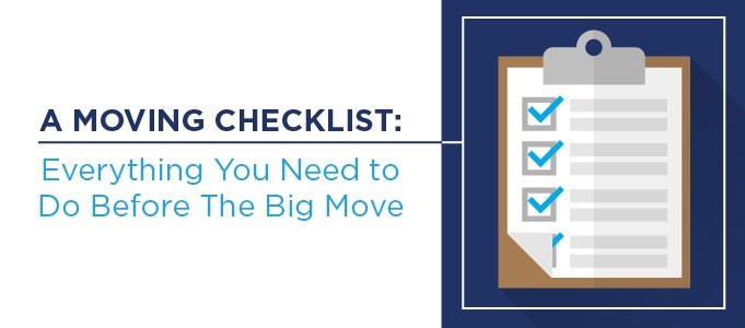 The Ultimate Moving Checklist: Everything You Need to Know Before The Big Move