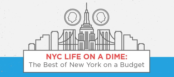 NYC life on a Dime: The Best of New York on a Budget