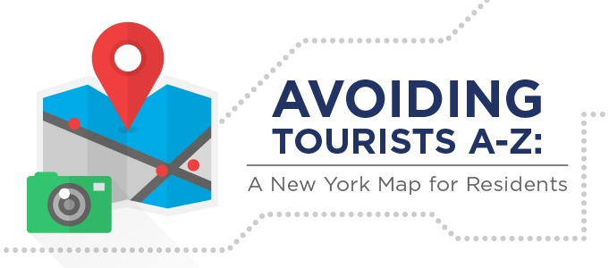 Avoiding Tourists A to Z: A New York Map for Residents