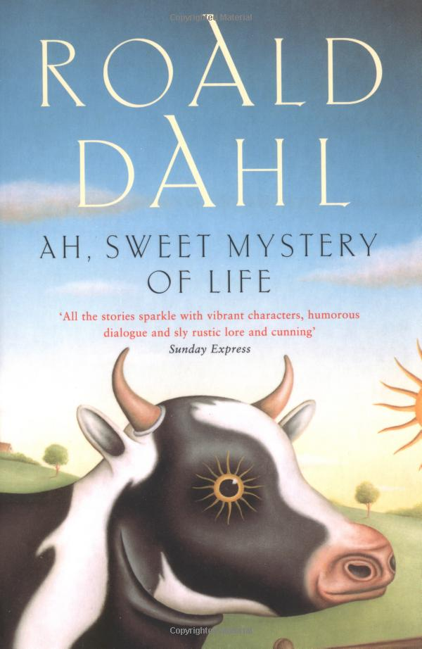 Ah Sweet Mystery Of Life Cover – Roald Dahl Fans