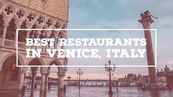 The Local Guide To The Best Restaurants In Venice Italy Roamaroo