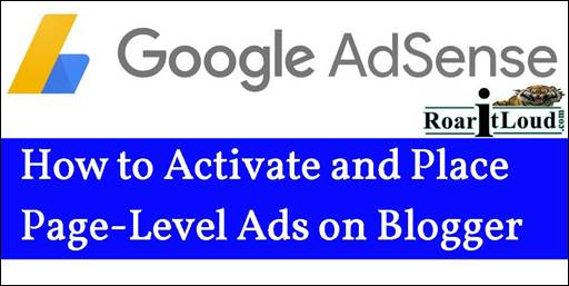 How to Activate and Place Page-Level Ads on Blogger