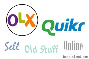 Sell old stuff online with olx quikrr earn money online