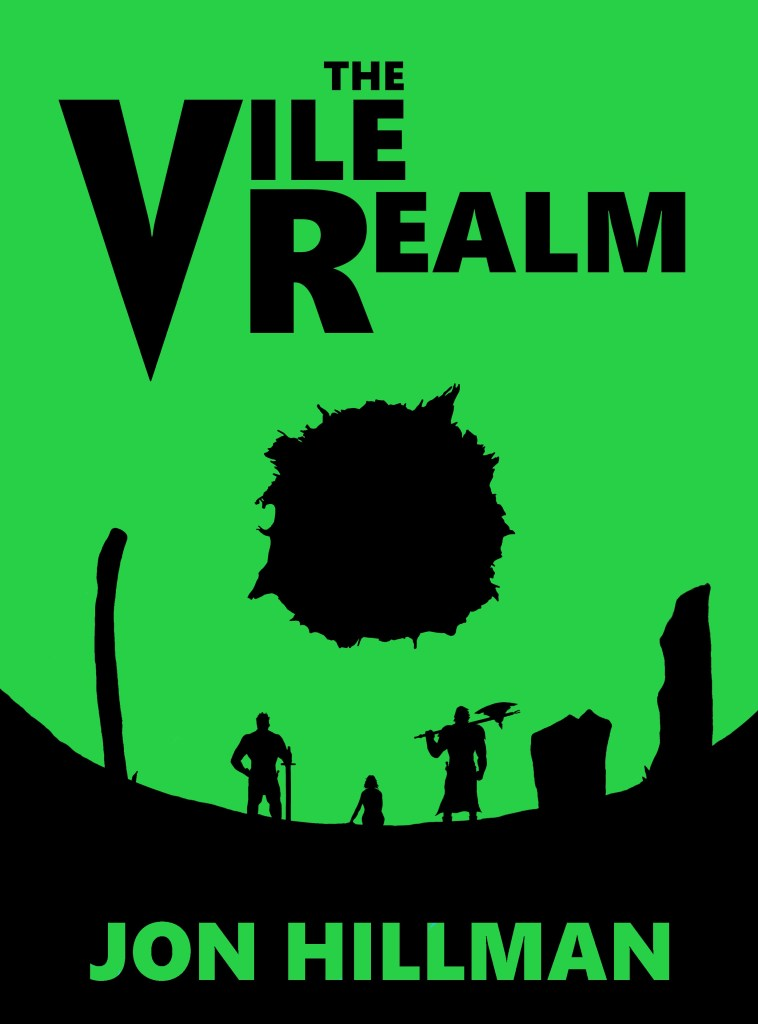 The Vile Realm by Jon Hillman - Rob Gregory Author