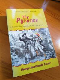 The Pyrates by George MacDonald Fraser. Rob Gregory Author