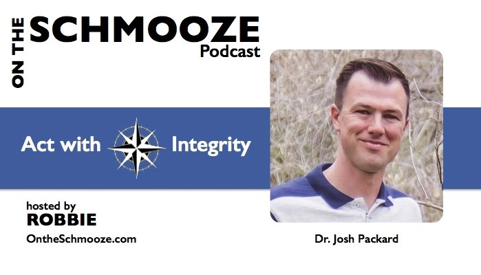 Act with Integrity - Dr. Josh Packard