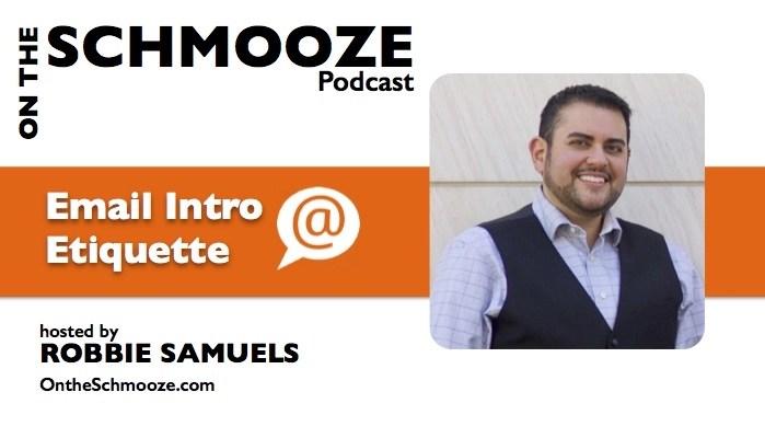 Email Intro Etiquette - Robbie Samuels